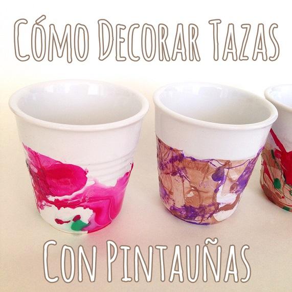 Diy c mo decorar tazas con pintau as bakeordie - Como decorar una taza ...